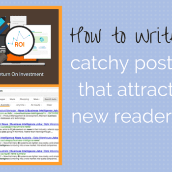 how to write catchy posts