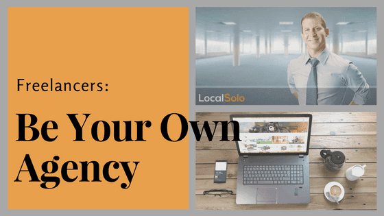 freelancers be your own agency