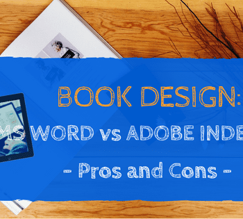 Book Design MS Word vs InDesign