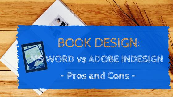 Book Design MS Word vs InDesign