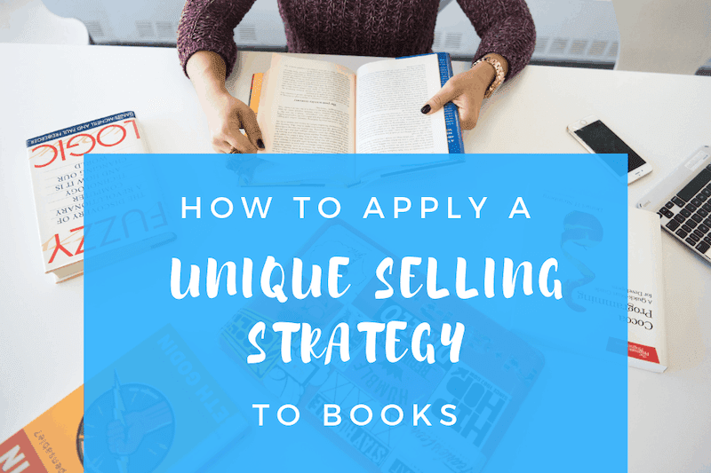 Apply Unique Selling Strategy to Books