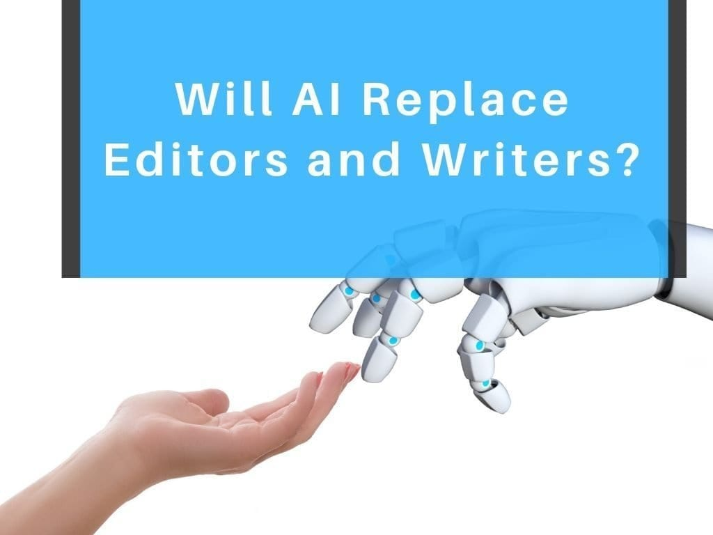 AI replace editors and writers