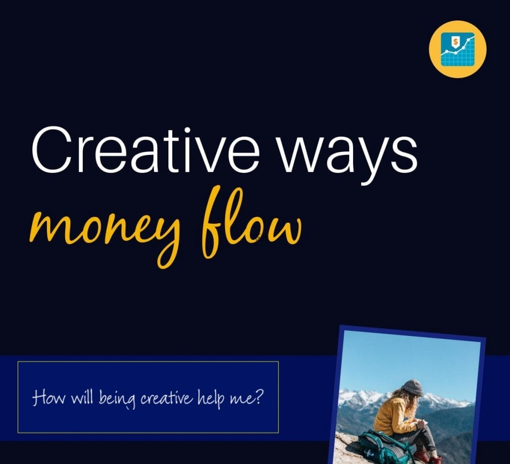 creative ways money flow