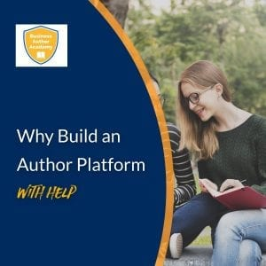 Why Build an Author Platform