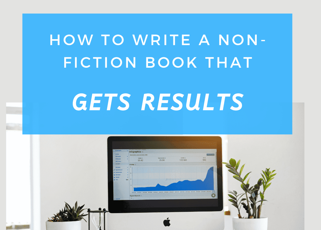 write a non-fiction book that gets results