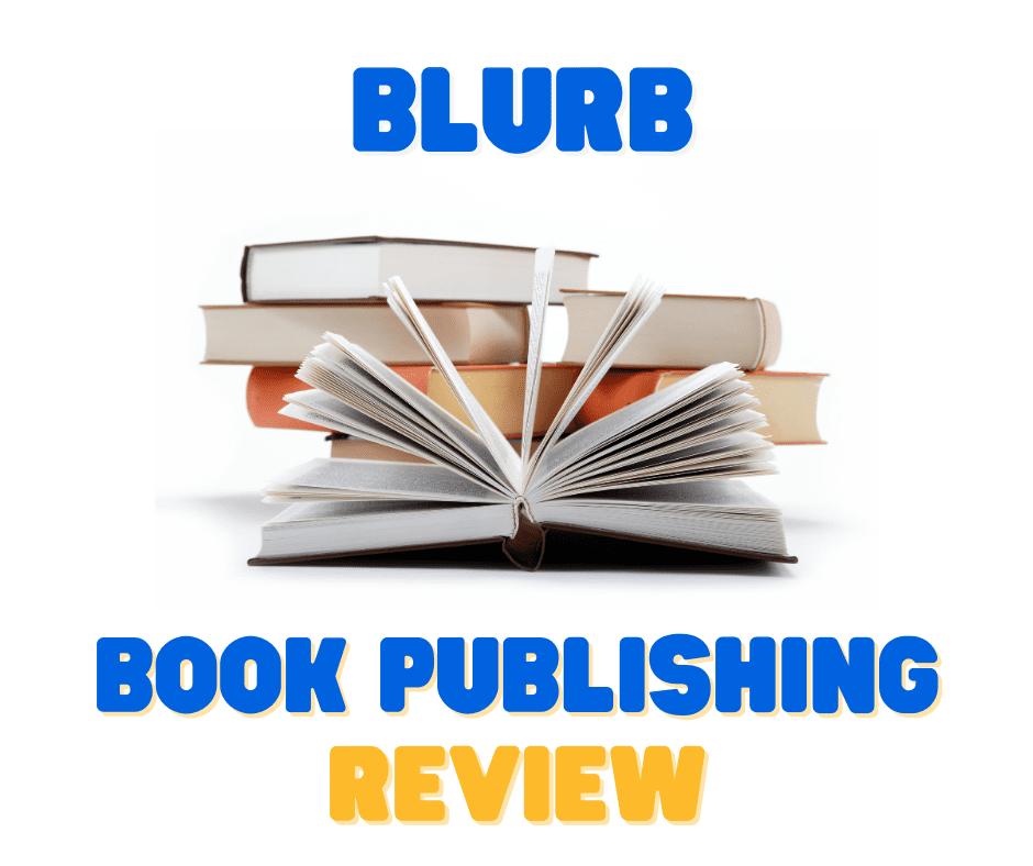 Blurb Book Publishing Review